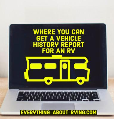 Where You Can Get A Vehicle History Report For An RV