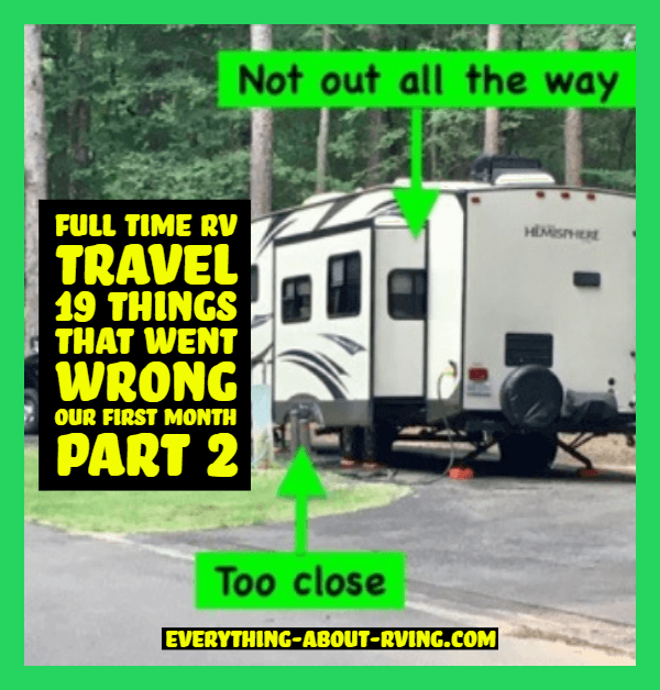 Full Time RV Travel 19 Things That Went Wrong Our First Month Part 2