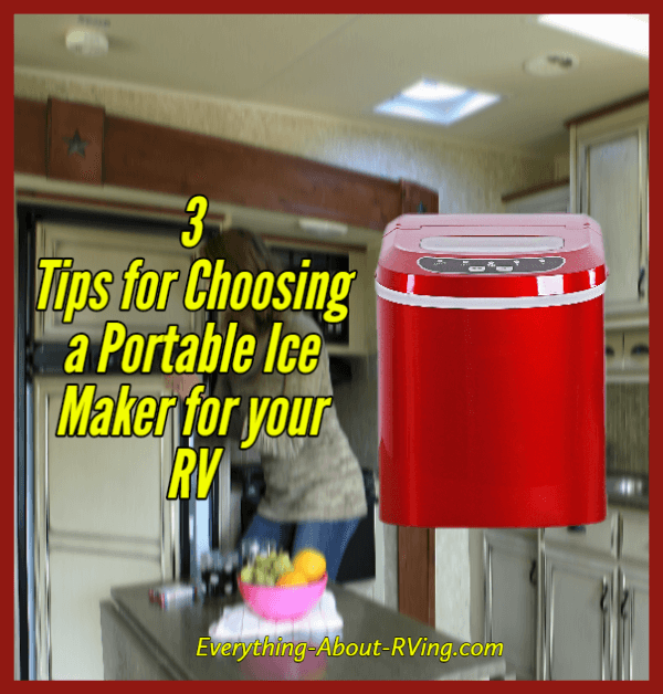 3 Tips for Choosing a Portable Ice Maker for an RV