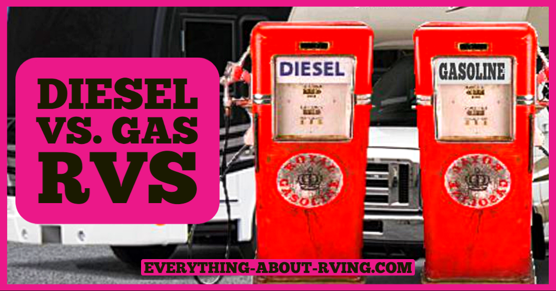 Diesel or Gas RV, that is the Question