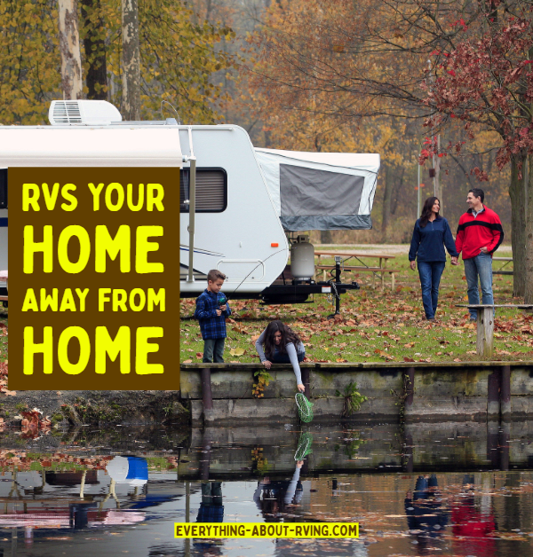 RVs Your Home Away from Home