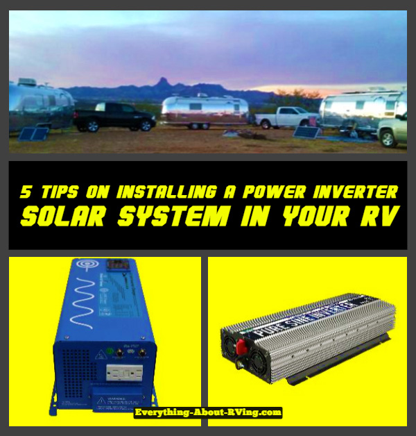 5 Tips on Installing a Power Inverter Solar System in your RV