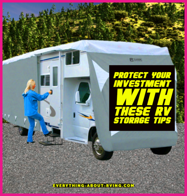 Protect Your Investment With These RV Storage Tips