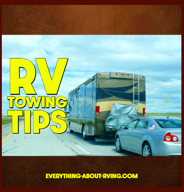 RV Towing Tips That You Need To Know