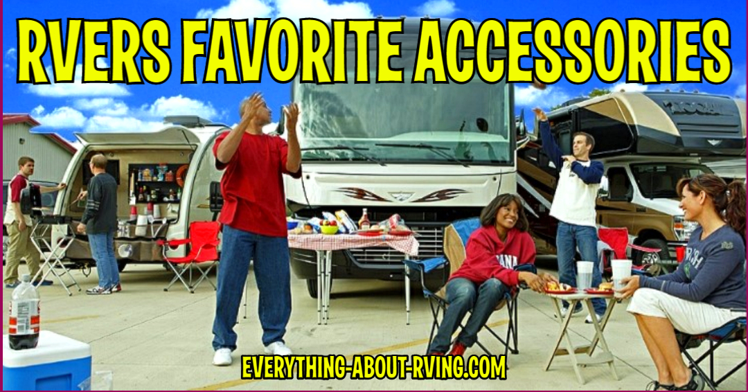 RVers Favorite RV Accessories and Products