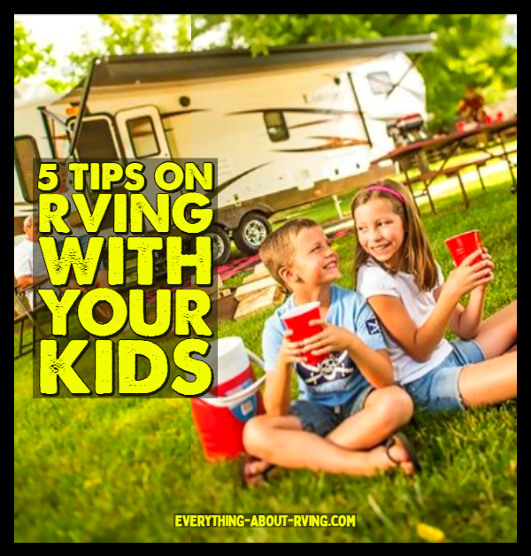 Tips on RVing with Your Kids