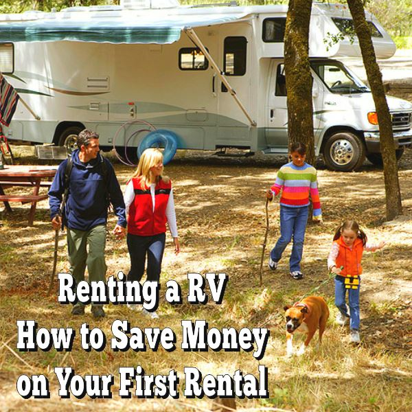 Renting a RV - How to Save Money on Your First Rental