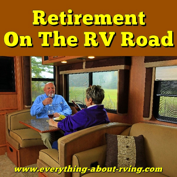 Retirement On The RV Road