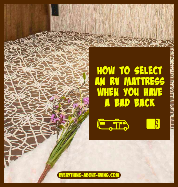 Tips on How to Select an RV Mattress When You Have a Bad Back