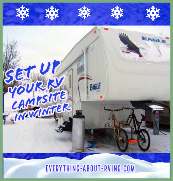 How to Set Up Your RV Campsite in Winter