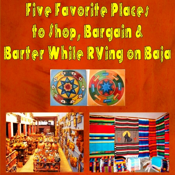 Five Favorite Places to Shop, Bargain & Barter While RVing on Baja