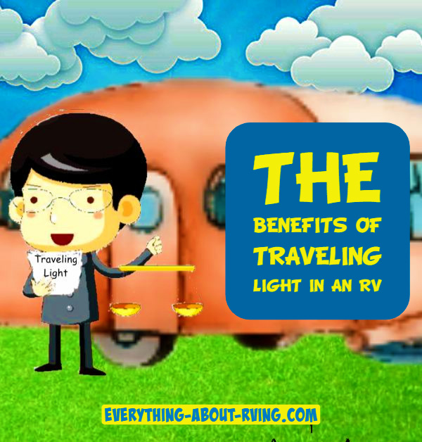 The Benefits of Traveling Light in an RV