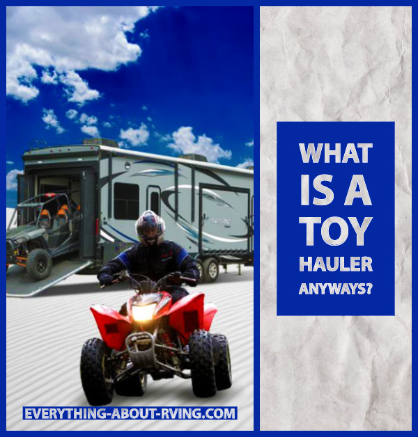 What Is a Toy Hauler Anyways?