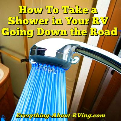 How to Take a Shower in Your RV While Going Down the Road