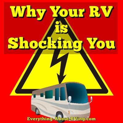 Why Your RV is Shocking You
