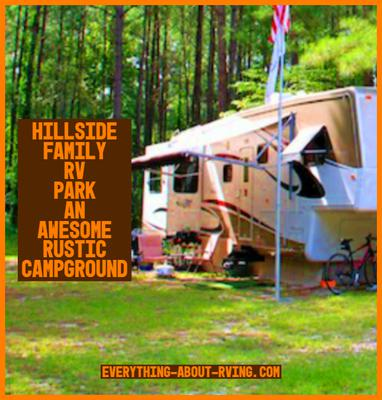 Hillside Family RV Park an Awesome Rustic Campground