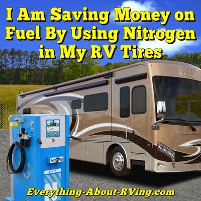 I Am Saving Money on Fuel By Using Nitrogen in My RV Tires