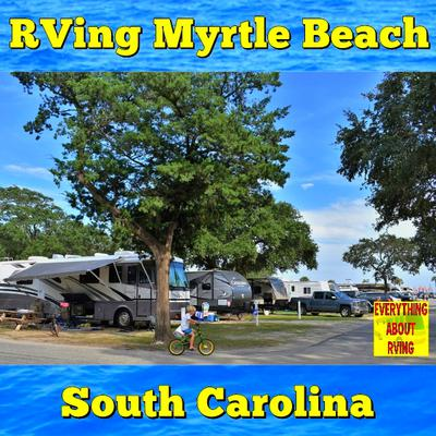 Pictured Above: Lakewood Camping Resort Myrtle Beach, South Carolina