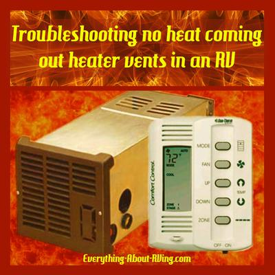 Troubleshooting no heat coming out heater vents in an RV