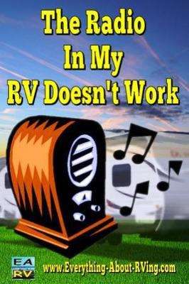 The Radio in My Rv Doesn't Work